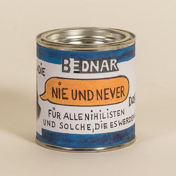 Nie-und-never-Kunstdose für Nihilisten
