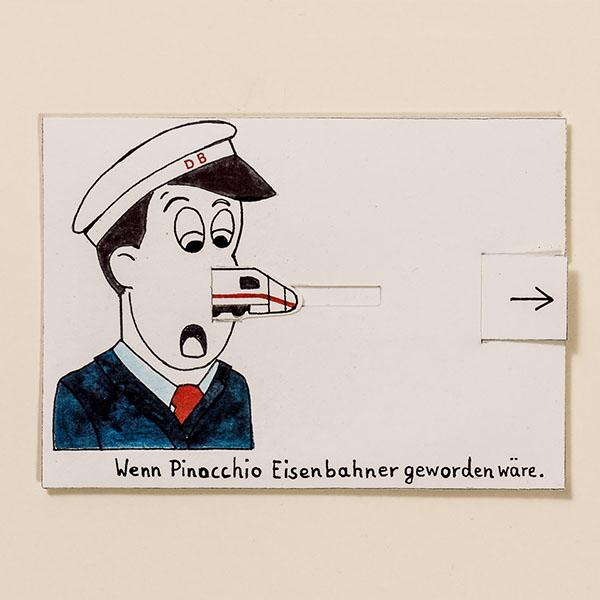 Wenn Pinocchio Eisenbahner geworden wäre – Bewegliche Postkarte von Ralf Bednar